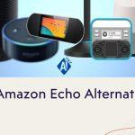 15 Amazon Echo Alternatives